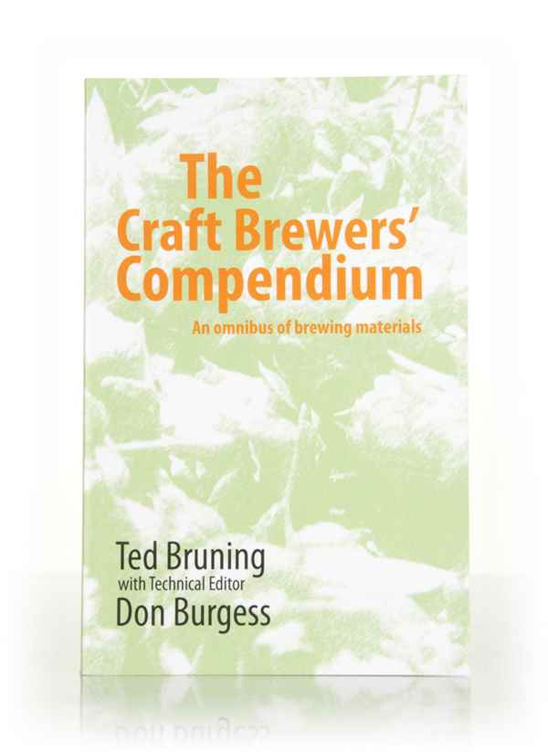The Craft Brewers' Compendium (Ted Bruning)