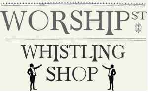 Worship Street Whistling Shop